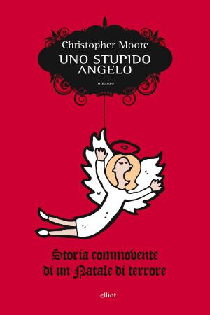 Christopher_Moore_Uno_stupido_angelo